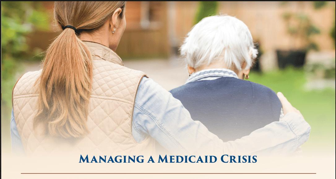 Managing a Medicaid crisis